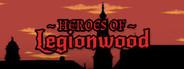 Heroes of Legionwood