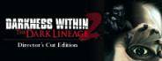 Darkness Within 2: The Dark Lineage Director's Cut Edition