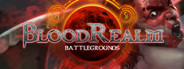 BloodRealm: Battlegrounds
