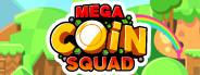 Mega Coin Squad