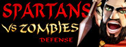 Spartans Vs Zombies Defense
