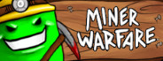 Miner Warfare
