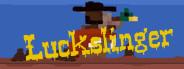 Luckslinger