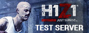 H1Z1: Just Survive Test Server