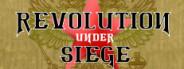 Revolution Under Siege Gold