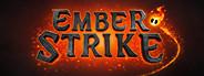 Ember Strike