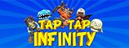 Tap Tap Infinity