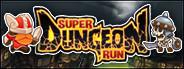 Super Dungeon Run
