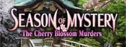 Season of Mystery : The Cherry Blossom Murders