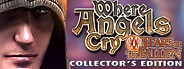 Where Angels Cry - Tears Of The Fallen (Collectors Edition)