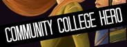 Community College Hero: Trial by Fire