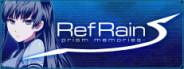 RefRain - prism memories -