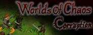 Worlds of Chaos : Corruption