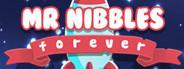 Mr. Nibbles Forever