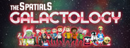 The Spatials: Galactology