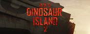 Back to Dinosaur Island 2