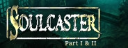 Soulcaster: Part I & II