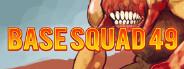 Base Squad 49