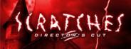 Scratches: Director's Cut