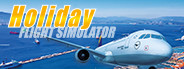 Urlaubsflug Simulator – Holiday Flight Simulator
