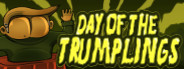 Day of the Trumplings