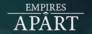 Empires Apart