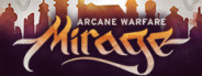 Mirage: Arcane Warfare BETA