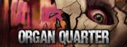 Organ Quarter Pre-Alpha Demo