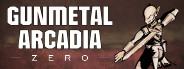 Gunmetal Arcadia Zero