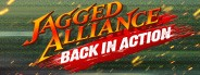 Jagged Alliance - Back in Action