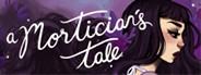 A Mortician's Tale