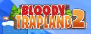 Bloody Trapland 2: Curiosity