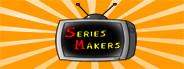 Series Makers