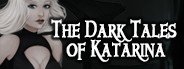 The Dark Tales of Katarina