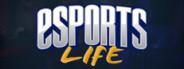 Esports Life: Ep.1 - Dreams of Glory