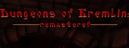 Dungeons Of Kremlin: Remastered