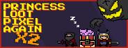 Princess.Loot.Pixel.Again x2