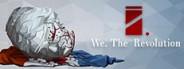 We revolt