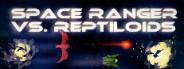 Space Ranger vs. Reptiloids