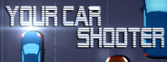 Your Car Shooter