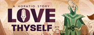 Love Thyself - A Horatio Story
