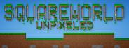 SquareWorld Unpixeled