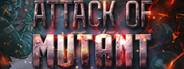 Attack Of Mutants