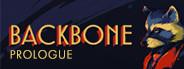 Backbone: Prologue
