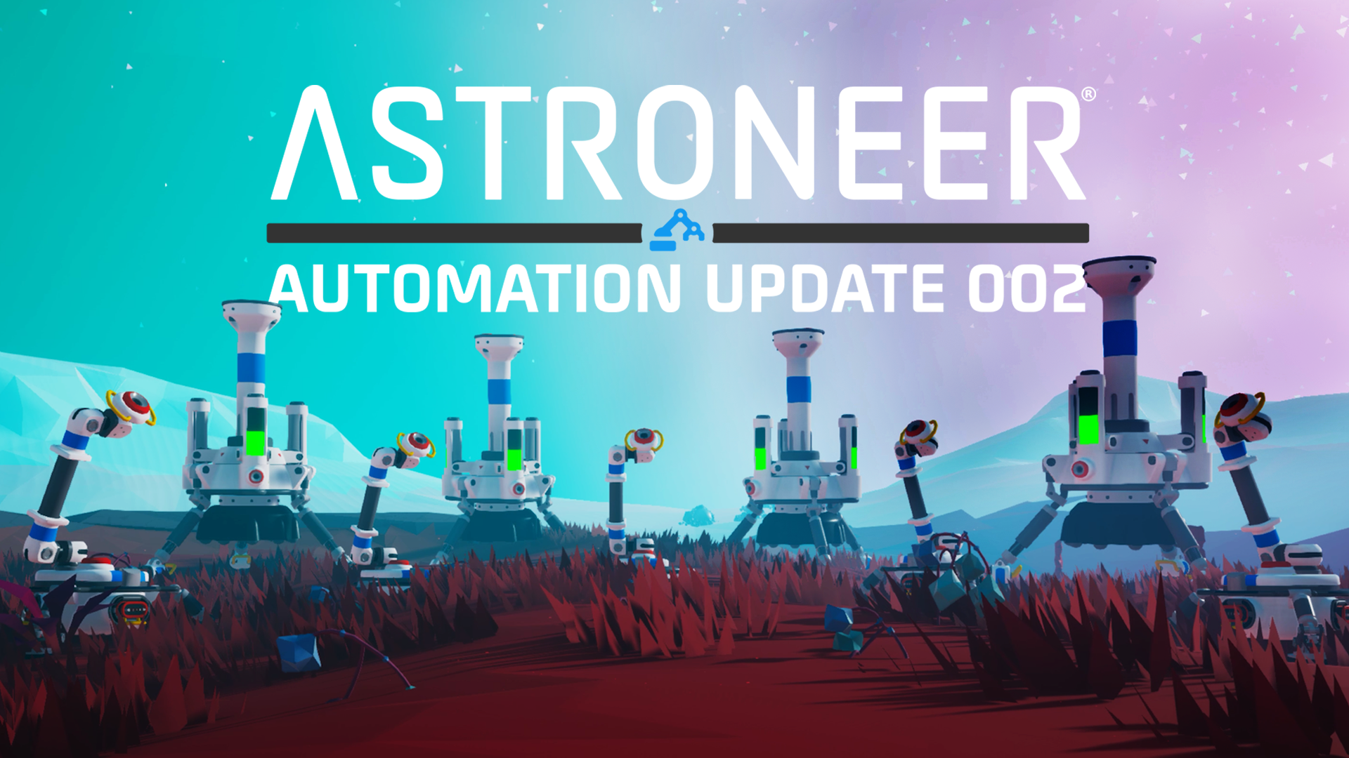 Automation Update 002 is Live!