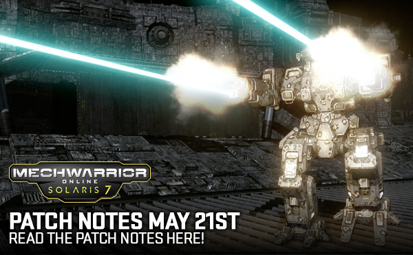MechWarrior Online Patch Notes May 21st