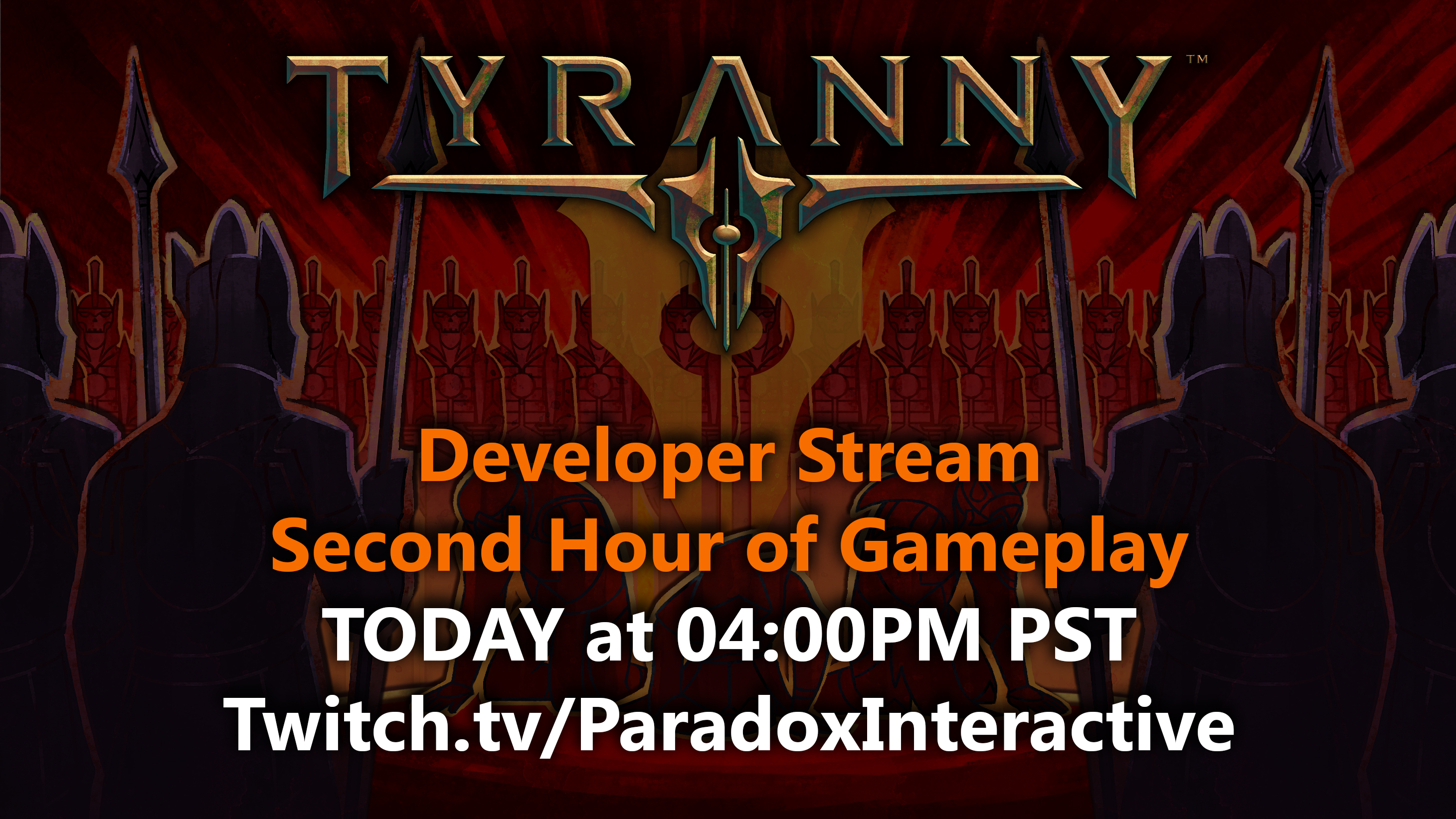 4Pm Cet To Pst nov 10, 2016 tyranny release stream today at 16:00cet