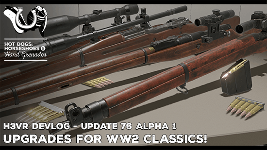 Hot Dogs, Horseshoes & Hand Grenades :: Update 76 Alpha1 is