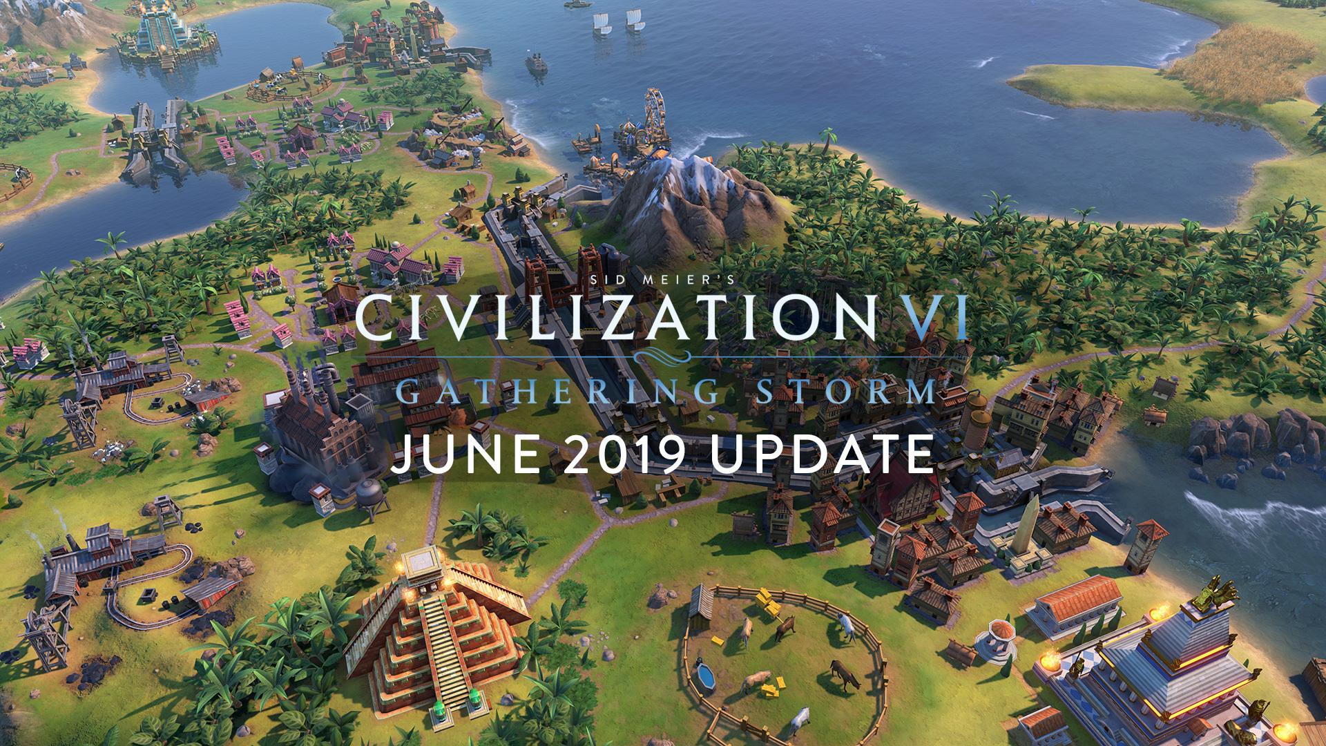 Sid Meier's Civilization VI update for June 18, 2019 · Civilization
