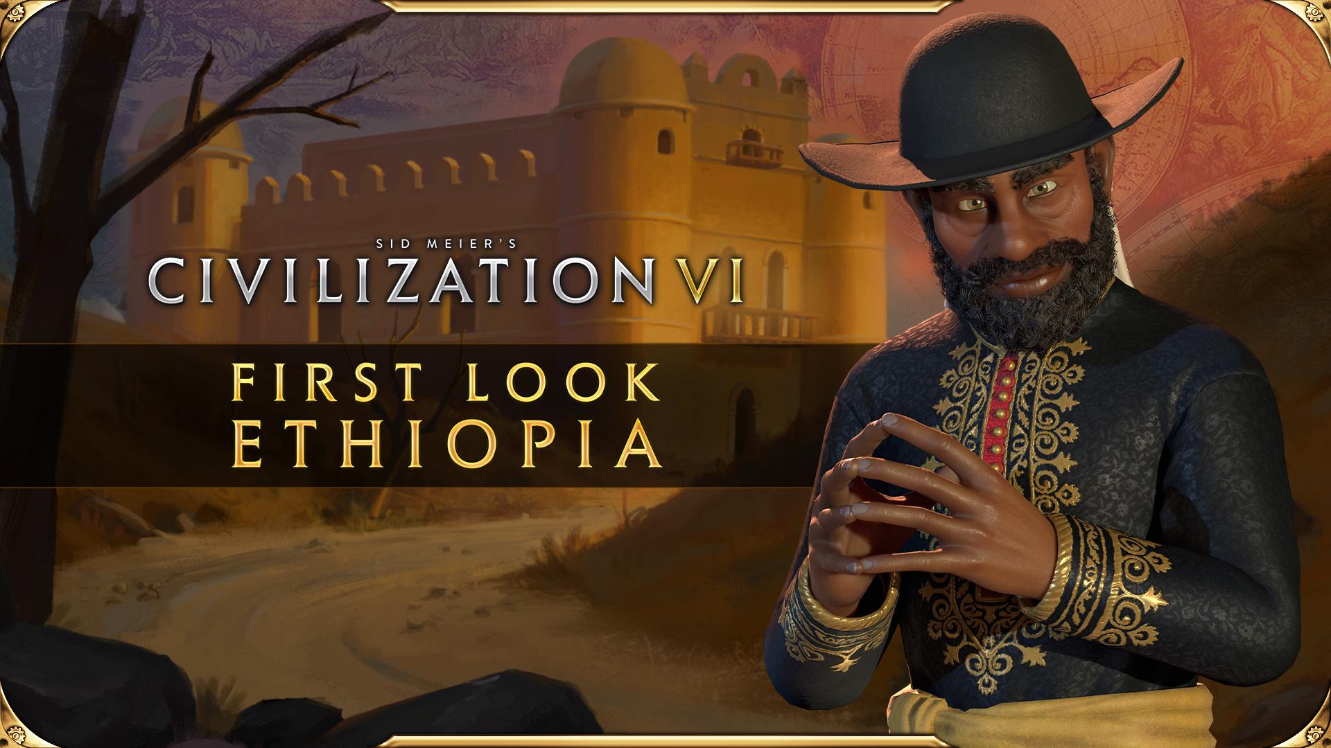 Civilization VI - First Look: Menelik II Leads Ethiopia